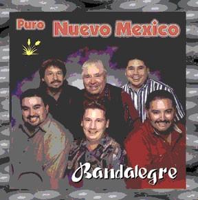 """Bandalegre """"Puro Nuevo Mexico"""""""