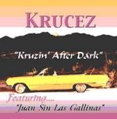 "Krucez ""Kruzin after Dark"" Downloadable songs"