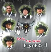 "Fenders II Vol 1  ""Out In New Mexico"""