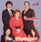 "The Messengers ""Reaching Out"""