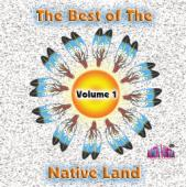 Best of the Native Land Vol 1 Downloadable songs