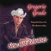 """Gregorio Grado """"Dejenlo Que Se Emborrache"""""""