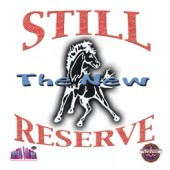 """Still Reserve - Vol 2 """"The New Still Reserve"""""""