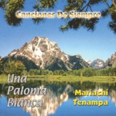"""Mariachi Tenampa """"Canciones De Siempre"""""""