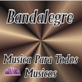 "Bandalegre ""Musica Para Todos Gustos"""