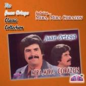 "Juan Ortega ""Mira, Mira"""