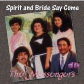 "The Messengers ""Spirit and Bride Say Come"""