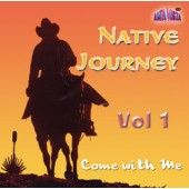 "Native Journey Vol 1 ""Come with Me"""