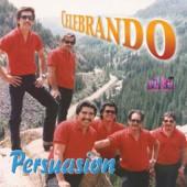 """Persuasion """"Celebrando"""""""