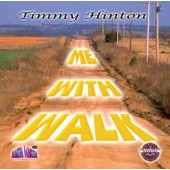 "Tim Hinton ""Walk with Me"" CD"