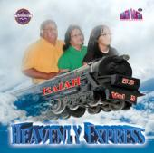Isaiah 53 Vol 5 &quot;Heavenly Express&quot;