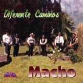 Macho Band &quot;Diferente Caminos&quot;