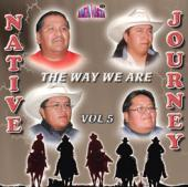 "Native Journey Vol 5 ""The Way We Are"""