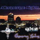 """Gary Saiz """"Albuquerque Nights"""""""