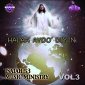 "Isaiah 53 Vol 3 ""HALL AYOO DYIN"