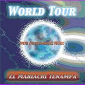 "Mariache Tenampa ""World Tour"""