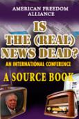 Is The (Real) News Dead? Source Book