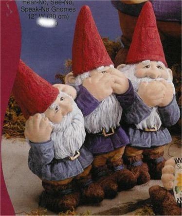 "Gnomes Hear, See, & Speak No 12""W"