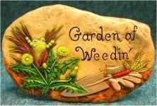 """Garden Weedin Slab 10"""""""