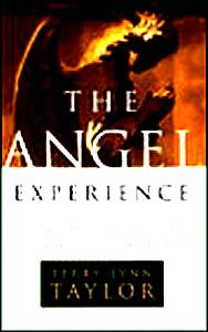 The Angel Experience: Simple Ways to Cultivate the Qualities of the Divine