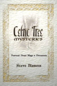 Celtic Tree Mysteries: Secrets of the Ogham