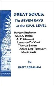 Great Souls: 7 Rays at the Soul Level