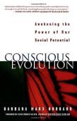Conscious Evolution: Awakening Our Social Potential