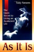As It Is: The Open Secret of Spritual Awakening