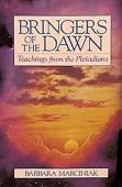 Bringers of the Dawn: Teachings from the Pleiadians