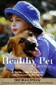 The Healthy Pet Manual: A Guide to the Prevention and Treatment of Cancer