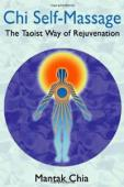 Chi Self Massage: The Taoist Way of Rejuvenation
