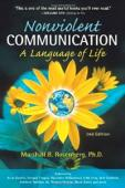Nonviolent Communications: A Language of Life