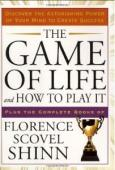 The Game of Life and How To Play It: Winning Rules for Success & Happiness