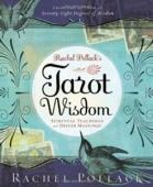 Tarot Wisdom: Spiritual Teachings and Deeper Meanings