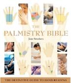 Palmistry Bible: The Definitive Guide to Hand Reading