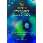 The Eclectic Practitioner: Becoming Holistic