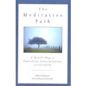 The Meditative Path Gentle Way to Awareness, Concentration, and Serenity