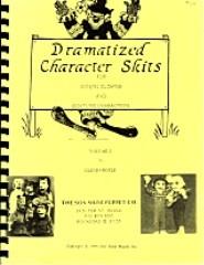 Dramatized Character Skits Vol 1 & 2