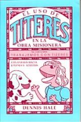 El Uso de Titeres en la Obra Misionera