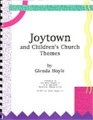 Joytown and Children's Church Themes