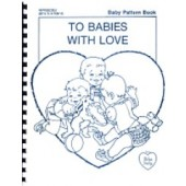 To Babies With Love (Out of Stock)