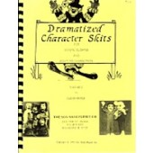 Dramatized Character Skits Vol 1 & 2