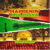 Happenin' Holidays-Christmas CD