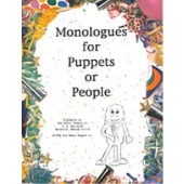 Monologues for Puppets or People