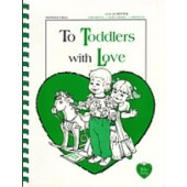To Toddlers With Love