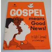 Gospel Means Good News cover