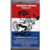 Worship Songs 8-Marching in Gods Army cassette